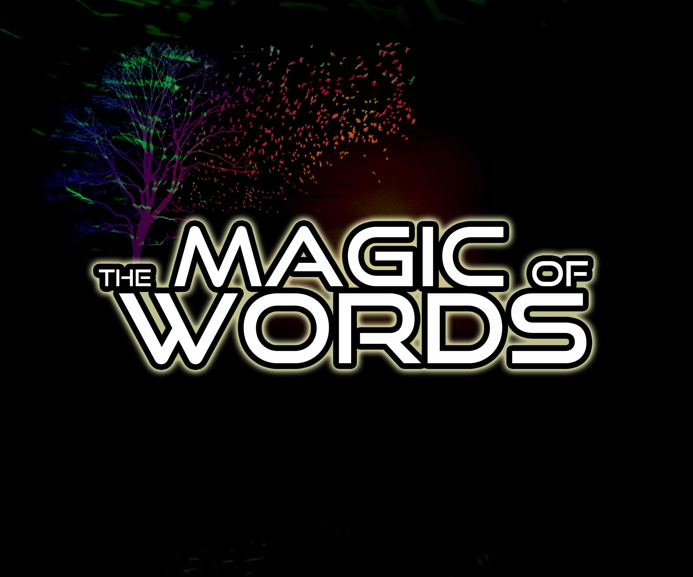 The Magic Of Words