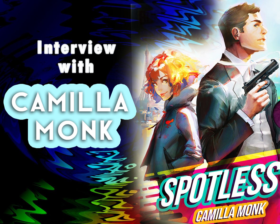 Interview With Camilla Monk–Author of the Spotless Series